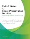United States V Estate Preservation Services