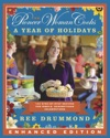 The Pioneer Woman Cooks A Year Of Holidays Enhanced Edition Enhanced Edition