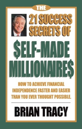 The 21 Success Secrets of Self-Made Millionaires image