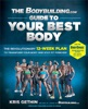 The Bodybuilding.com Guide to Your Best Body (Enhanced eBook Edition)