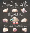 Marcel The Shell With Shoes On Enhanced Edition