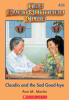 Ann M. Martin - The Baby-Sitters Club #26: Claudia and the Sad Good-bye artwork