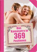 Das Kamasutra in 369 Positionen