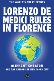 Lorenzo De Medici Rules In Florence