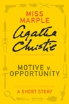 Motive V Opportunity