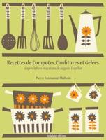 Recettes de Compotes, Confitures et Gelées