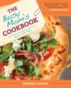 The Busy Moms Cookbook