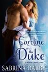 Caroline And The Duke