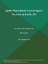 Apollo Moon Rocks Lost in Space? No, Lost on Earth (N)