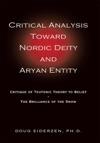 Critical Analysis Toward Nordic Deity And Aryan Entity