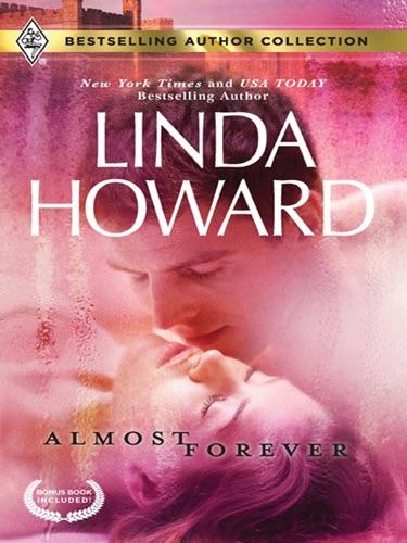 Linda Howard - Almost Forever & For the Baby's Sake