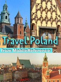 POLAND TRAVEL GUIDE: INCLUDES WARSAW, KRAKóW AND MORE. ILLUSTRATED GUIDE, PHRASEBOOK & MAPS (MOBI TRAVEL)