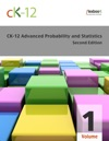 CK-12 Probability And Statistics - Advanced Second Edition Volume 1 Of 2