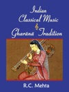 Indian Classical Music And Gharana Tradition