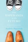 Una Esperanza Y Un Futuro