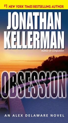Jonathan Kellerman - Obsession