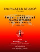 Pilates Reformer Training Manual (Official International Training Manual)