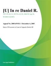 [U] In Re Daniel R.