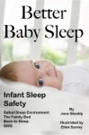 Better Baby Sleep Infant Sleep Safety