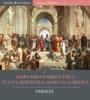 Harvard Classics Volume 2:  Plato, Epictetus, Marcus Aurelius