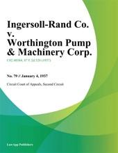 Ingersoll-Rand Co. v. Worthington Pump & Machinery Corp.