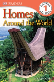 DK Readers L1: Homes Around the World (Enhanced Edition)