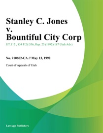 STANLEY C. JONES V. BOUNTIFUL CITY CORP.