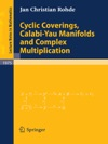 Cyclic Coverings Calabi-Yau Manifolds And Complex Multiplication