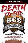 Death To The BCS Totally Revised And Updated