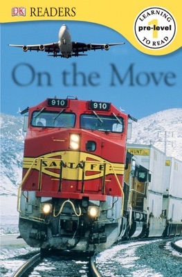 DK Readers: On the Move (Enhanced Edition)
