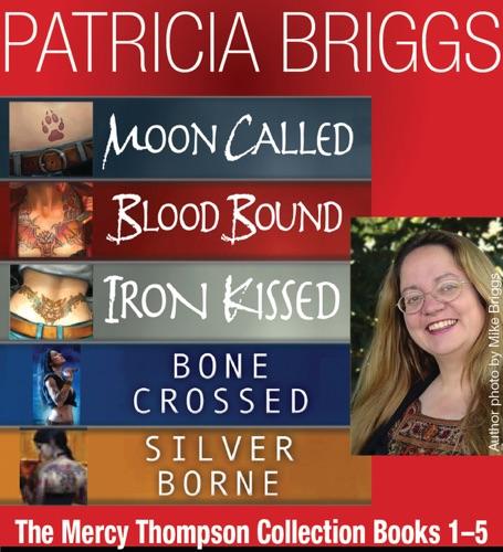 Patricia Briggs - The Mercy Thompson Collection Books 1-5