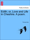 Edith Or Love And Life In Cheshire A Poem
