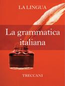 La grammatica italiana Book Cover