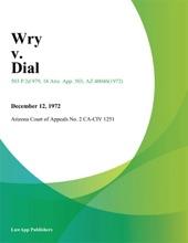 Wry V. Dial