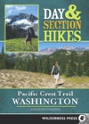 Day  Section Hikes Pacific Crest Trail Washington