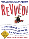 Revved An Incredible Way To Rev Up Your Workplace And Achieve Amazing Results