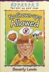 No Grown-ups Allowed Cul-de-sac Kids Book 4