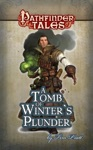 Pathfinder Tales A Tomb Of Winters Plunder