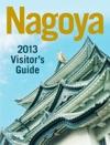 Nagoya 2013 Visitors Guide