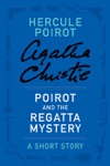 Poirot And The Regatta Mystery