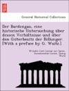 Der Bardengau Eine Historische Untersuchung Uber Dessen Verhaltnisse Und Uber Den Guterbesitz Der Billunger With A Preface By G Waitz