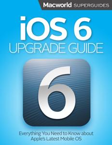 iOS 6 Upgrade Guide ebook