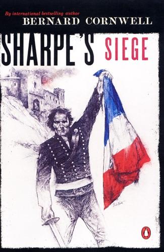 Bernard Cornwell - Sharpe's Siege (#9)