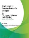 University Interscholastic League V Gregory Jones