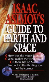 Isaac Asimov S Guide To Earth And Space