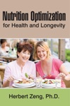 Nutrition Optimization For Health And Longevity