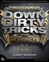 Photoshop Down  Dirty Tricks For Designers Volume 2