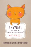 Shyness Is Not A Character Flaw