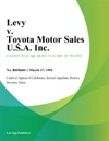 Levy V Toyota Motor Sales USA Inc