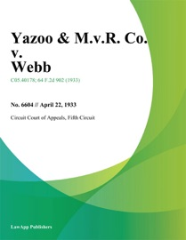 YAZOO & M.V.R. CO. V. WEBB
